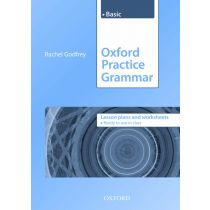 Oxford Practice Grammar: Basic Lesson Plans and Worksheets
