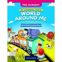 My Learning Train: World Around Me Pre-Nursery Book