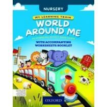My Learning Train: World Around Me Nursery Book