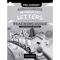 My Learning Train: World of Letters Pre-Nursery Teaching Guide