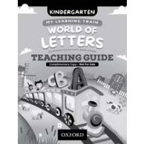 My Learning Train: World of Letters Kindergarten Teaching Guide