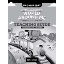 My Learning Train: World Around Me Pre-Nursery Teaching Guide