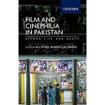 Film and Cinephilia in Pakistan