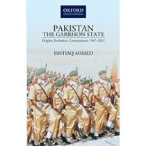 PAKISTAN—THE GARRISON STATE