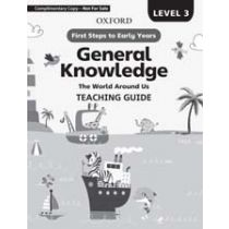 First Steps to Early Years General Knowledge Teaching Guide 3