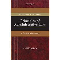Principles of Administrative Law: A Comparative Study