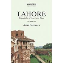 LAHORE: Topophilia of Space and Place