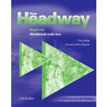 New Headway Beginner: Workbook with Key