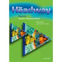 New Headway Beginner: Teacher's Resource Book