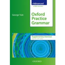 Oxford Practice Grammar: Advanced Supplementary Exercises