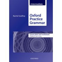 Oxford Practice Grammar: Intermediate Lesson Plans and Worksheets
