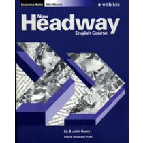 New Headway Intermediate: Workbook with Key