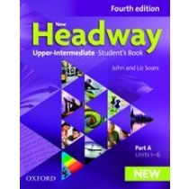 New Headway Upper-Intermediate: Student's Book A (Fourth Edition)