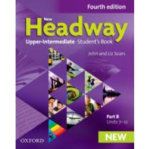 New Headway Upper-Intermediate: Student's Book B (Fourth Edition)