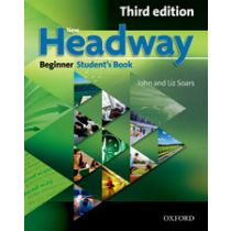 New Headway Beginner: Student's Book (Third Edition)