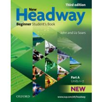 New Headway Beginner: Student's Book A (Third Edition)