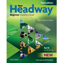 New Headway Beginner: Student's Book B (Third Edition)
