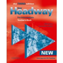 New Headway Pre-Intermediate: Teacher's Book (Third Edition)