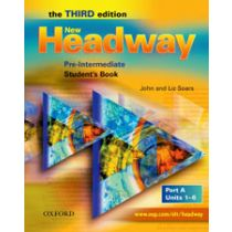 New Headway Pre-Intermediate: Student's Book A (Third Edition)