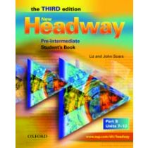 New Headway Pre-Intermediate: Student's Book B (Third Edition)