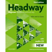 New Headway Beginner: Workbook without Key with Audio Pack (Third Edition)