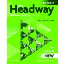 New Headway Beginner: Workbook with Key and Audio Pack (Third Edition)