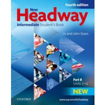 New Headway Intermediate: Student's Book B (Fourth Edition)