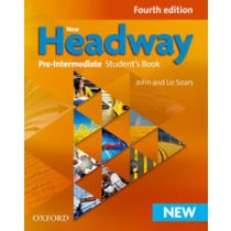 New Headway Pre-Intermediate: Student's Book (Fourth Edition)
