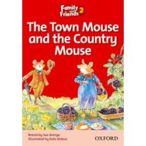 Family and Friends Level 2 Reader A: The Town Mouse and The Country Mouse
