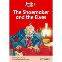 Family and Friends Level 2 Reader B: The Shoemaker and the Elves