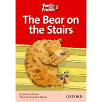 Family and Friends Level 2 Reader D: The Bear on the Stairs