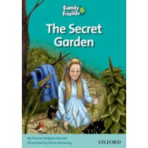 Family and Friends Level 6 Reader D: The Secret Garden