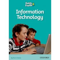 Family and Friends Level 6 Reader A: Information Technology
