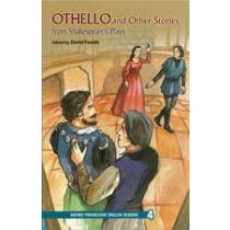 Oxford Progressive English Readers Level 4: Othello and Other Stories from Shakespeare's Plays