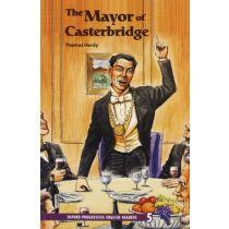 Oxford Progressive English Readers Level 5: The Mayor of Casterbridge