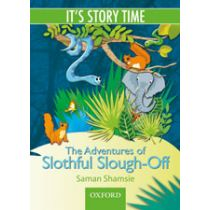 It's Story Time: The Adventures of the Slothful Slough-Off