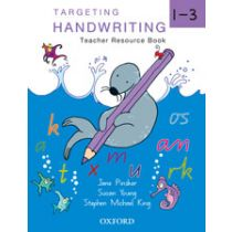 Targeting Handwriting Teachers' Resource Book 1–3 (Combined)