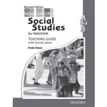 New Oxford Social Studies for Pakistan Revised Edition Teaching Guide A & B
