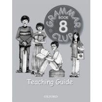 Grammar Club Teaching Guide 8