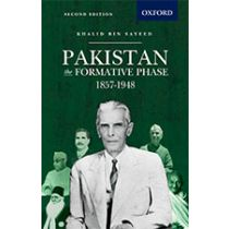 Pakistan: The Formative Phase, 1857-1948
