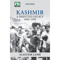 Kashmir: A Disputed Legacy 1846–1990