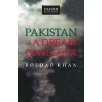 Pakistan – A Dream Gone Sour