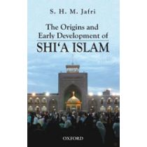 The Origins and Early Development of Shi'a Islam