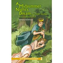 Oxford Progressive English Readers Level 2: A Midsummer Night's Dream and Other Stories from Shakespeare's Plays
