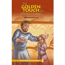 Oxford Progressive English Readers Level 2: The Golden Touch and Other Stories