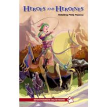 Oxford Progressive English Readers Level Starter: Heroes and Heroines