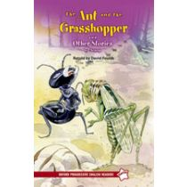 Oxford Progressive English Readers Level Starter: The Ant and the Grasshopper and Other Stories