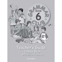 Grammar Club Teaching Guide 6