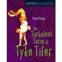 Oxford Playscripts: The Turbulent Term of Tike Tyler