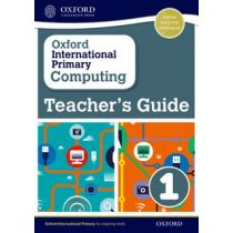 Oxford International Primary Computing Teacher's Guide 1